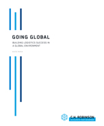 Going Global: Building Logistics Success in a Global Environment