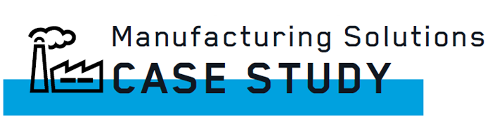 Manufacturing Solutions Case Study